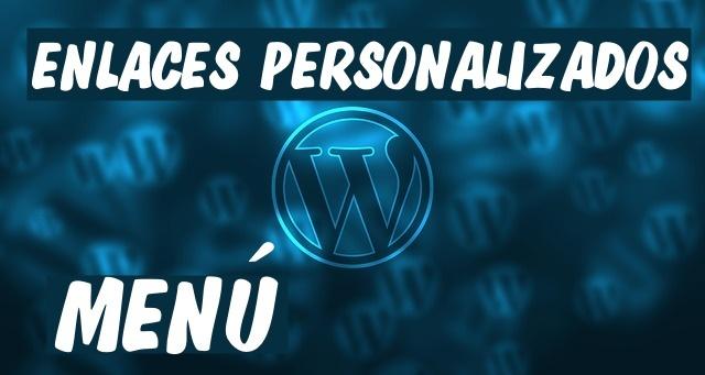 crear enlace personalizado menu wordpes